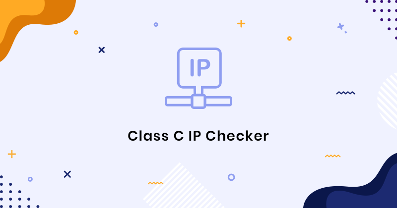 Class C IP Checker - Online Tool To Check Class C IP Address