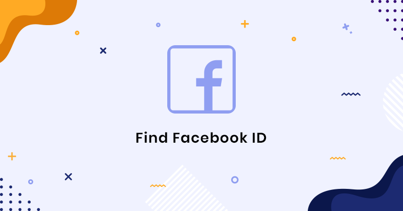 Find Facebook id - You Can Get Facebook ID Number Free
