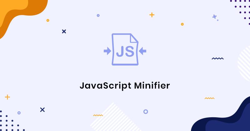 Javascript Minifier - Minify Js With Javascript Compressor Online