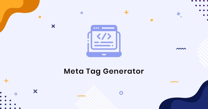 Meta Tag Generator - Best Tool To Generate Meta Tags of Any Site