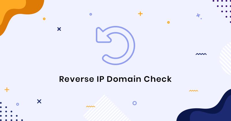 Reverse IP Lookup - Free Reverse IP Domain Check Online